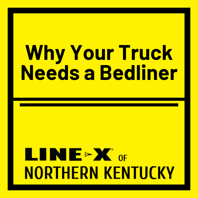 Why Your Truck Needs a Bedliner
