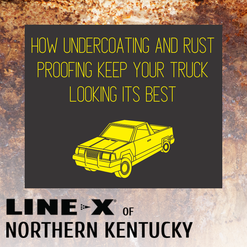 How Undercoating and Rust Proofing Keep Your Truck Looking Its Best