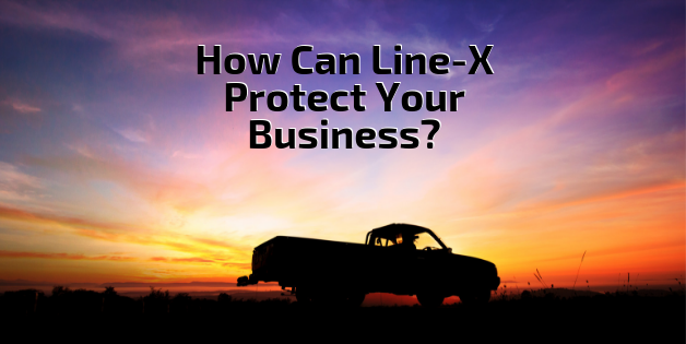 How Can Line-X Protect Your Business